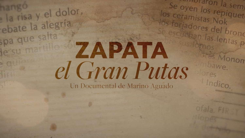 Zapata, El Gran Putas
