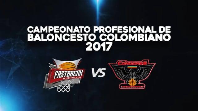 Fastbreak vs. Cóndores Cundinamarca