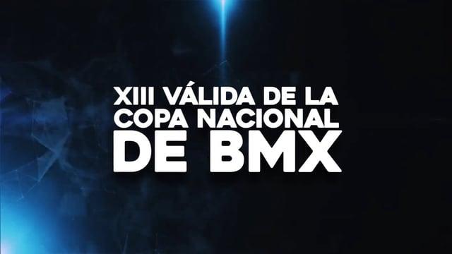 XIII Válida de la Copa Nacional de BMX