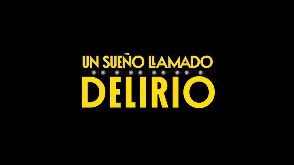 un-sueno-llamado-delirio_min